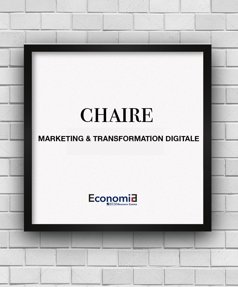 CHAIRE MARKETING & TRANSFORMATION DIGITALE