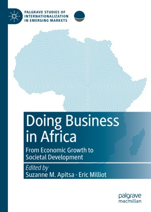 Doing Business in Africa : From Economic Growth to Societal Development